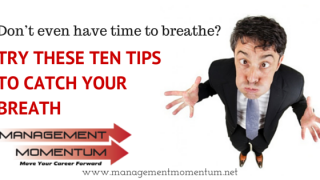 Ten tips to catch your breath